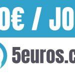 3 façons de gagner de l'argent avec 5euros.com ( 5 -100 euros par jour )