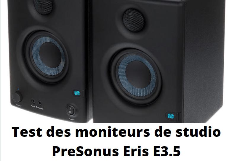 Test des moniteurs de studio PreSonus Eris E3.5 - Le Verdict
