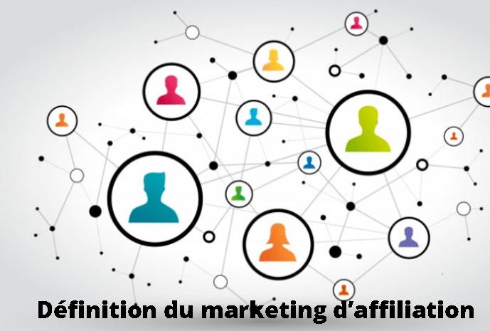 Définition du marketing d'affiliation