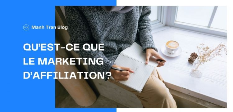 Qu'est-ce que le marketing d'affiliation?