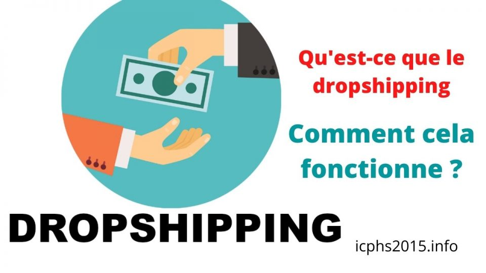 Qu'est-ce que le dropshipping? Comment fonctionne le dropshipping?
