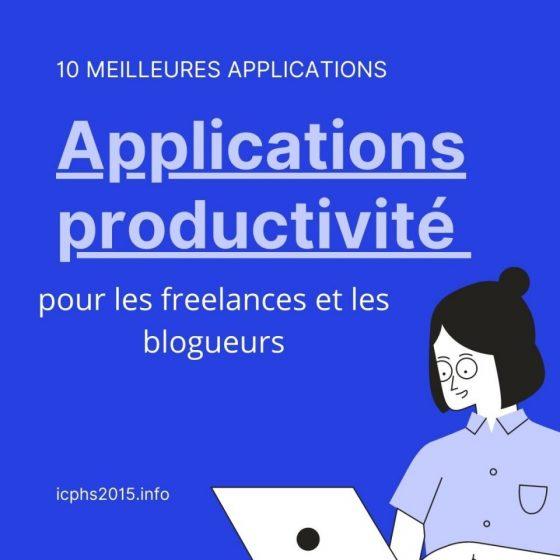 10 meilleures applications de productivité pour les freelances et les blogueurs