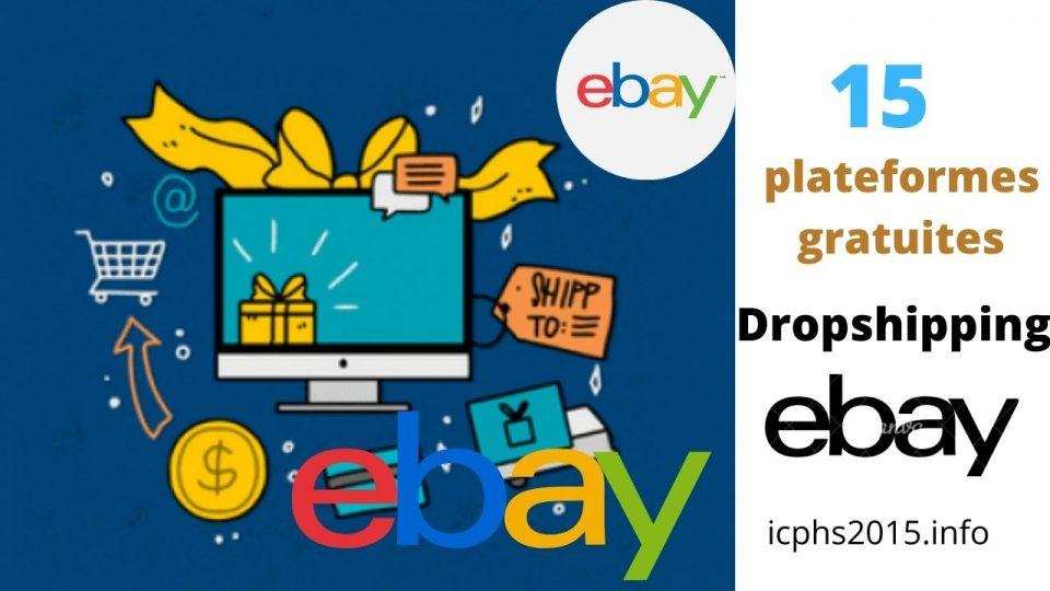 15 meilleures plateformes gratuites Dropshipping pour eBay