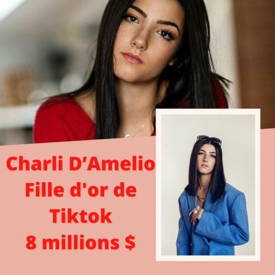 Charli D'Amelio Fille d'or de Tiktok 8 millions