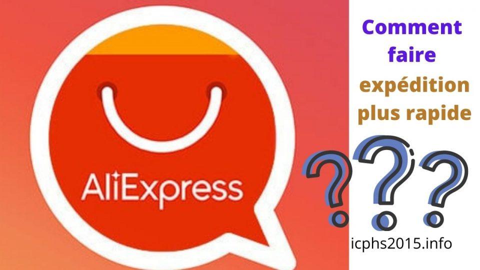 Comment faire livrer vos commandes sur AliExpress plus rapidement ?
