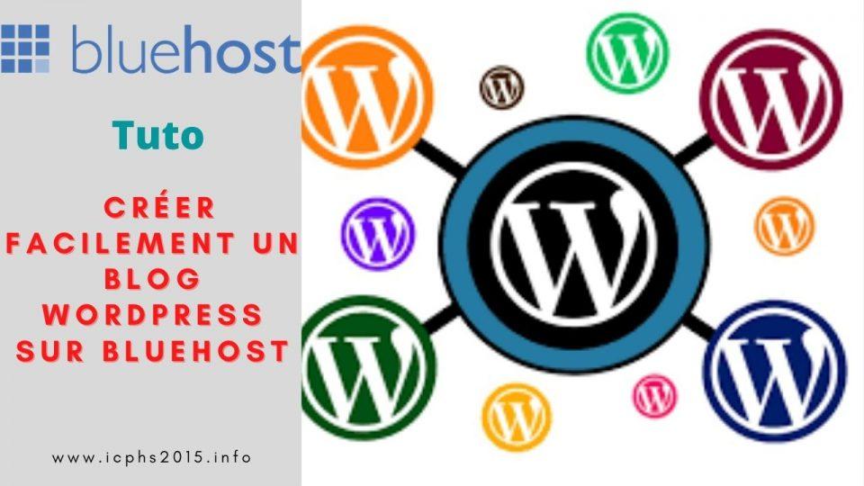 Créer facilement un Blog WordPress sur Bluehost