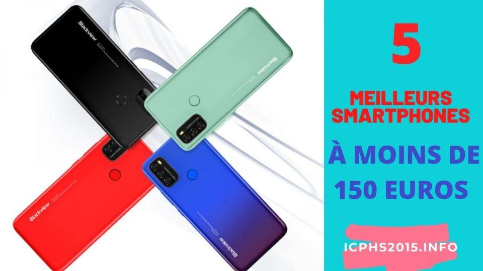 LES MEILLEURS SMARTPHONES CHINOIS À MOINS DE 150 EUROS