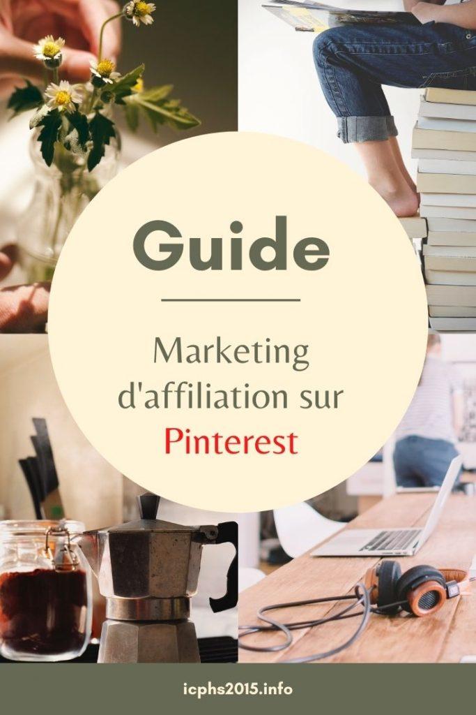Qu'est-ce que le marketing d'affiliation sur Pinterest ?