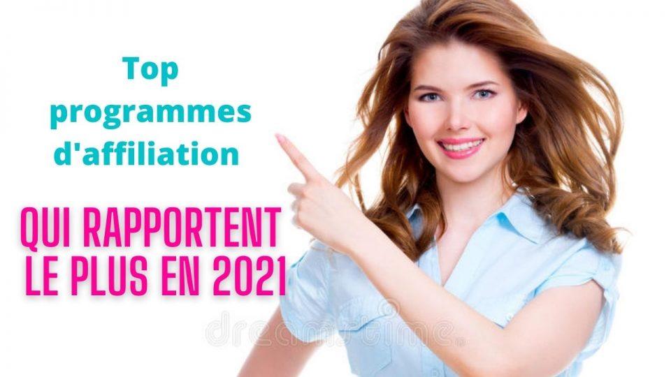 Top programmes d'affiliation qui rapportent le plus en 2021