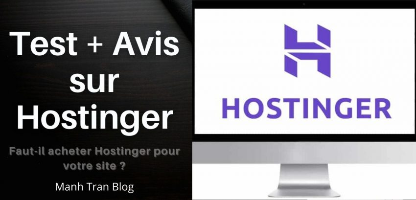 Hostinger est-il le meilleur hébergement Web pas cher pour les débutants ? Test et avis Hostinger 2021