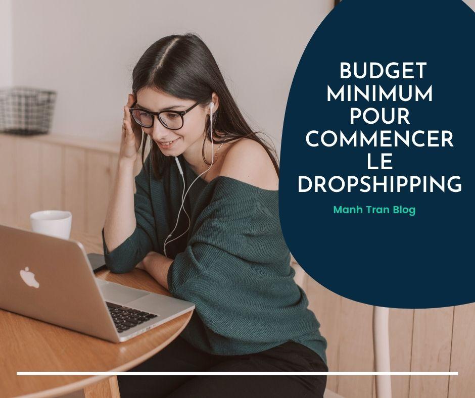 Quel est le budget minimum pour commencer le dropshipping