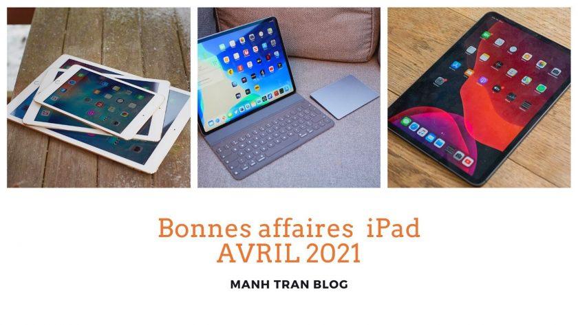 Les meilleures offres iPad en avril 2021