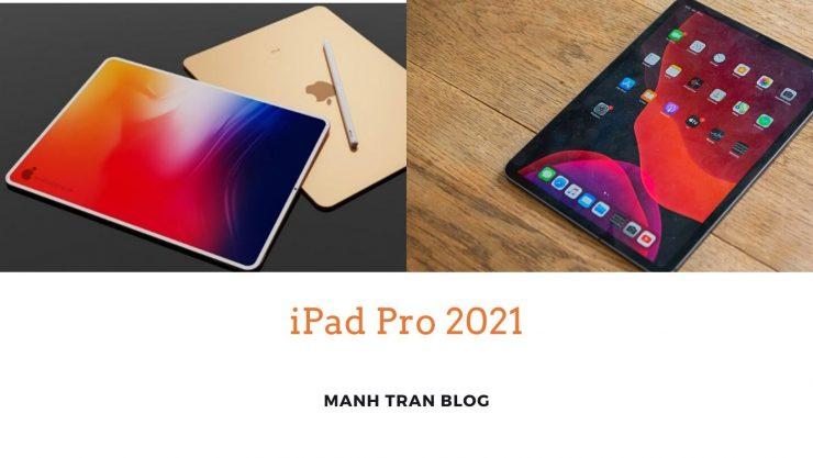 Devriez-vous acheter iPad Pro 2021 ?