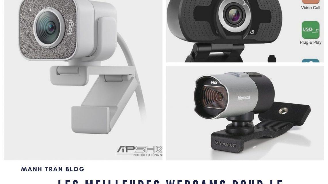 Les meilleures webcams pour le streaming en 2021