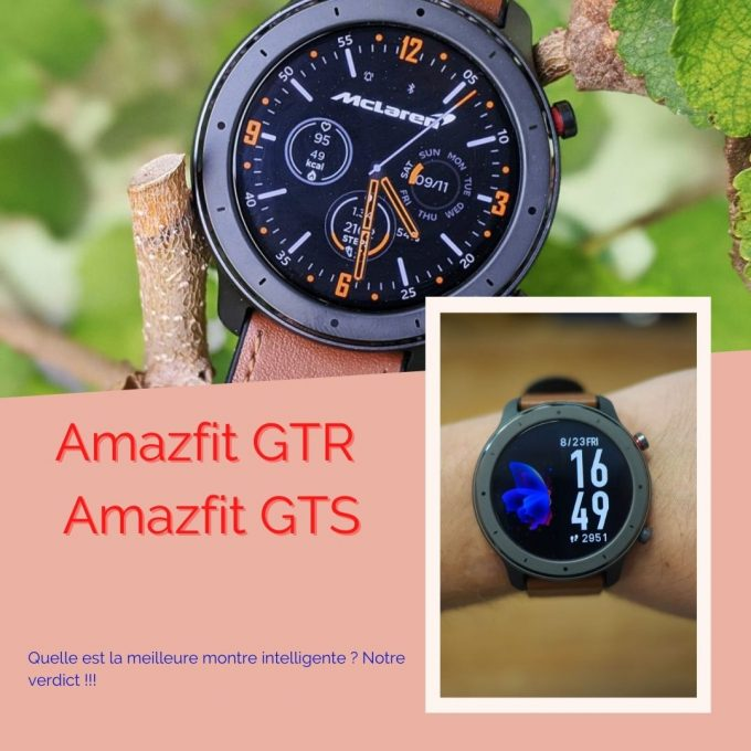 Amazfit GTR vs. Amazfit GTS Quelle est la meilleure montre intelligente ? Notre verdict !!!