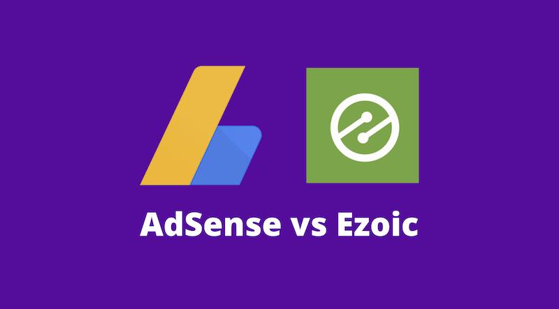 Ezoic vs Adsense: Lequel est le meilleur ?